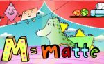 M = Matte
